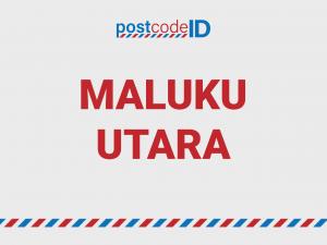 kode pos MALUKU UTARA
