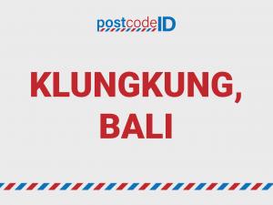 KLUNGKUNG BALI postcode